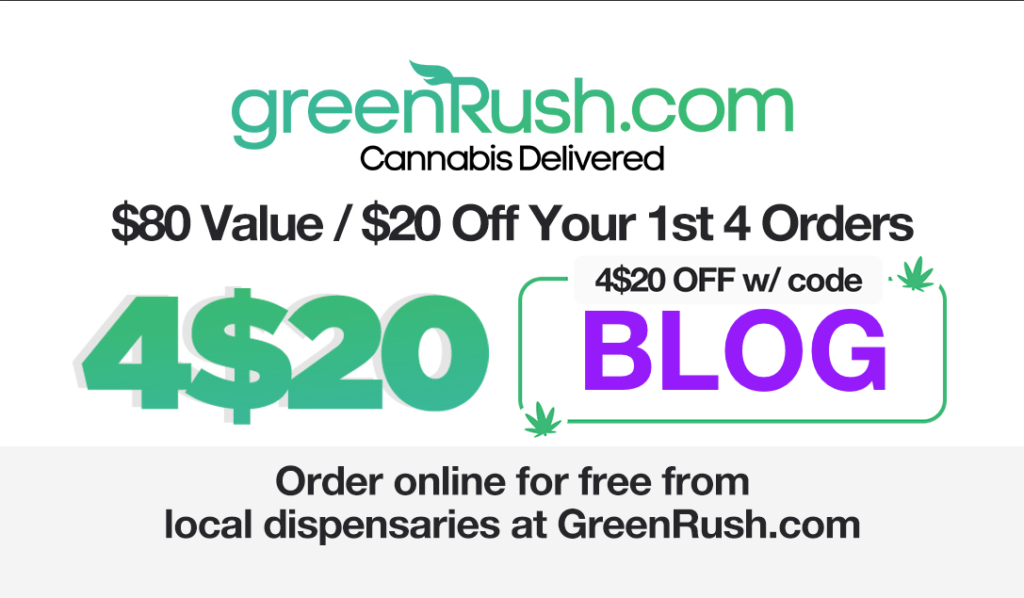 GreenRush | Get $80 of free weed with this special offer