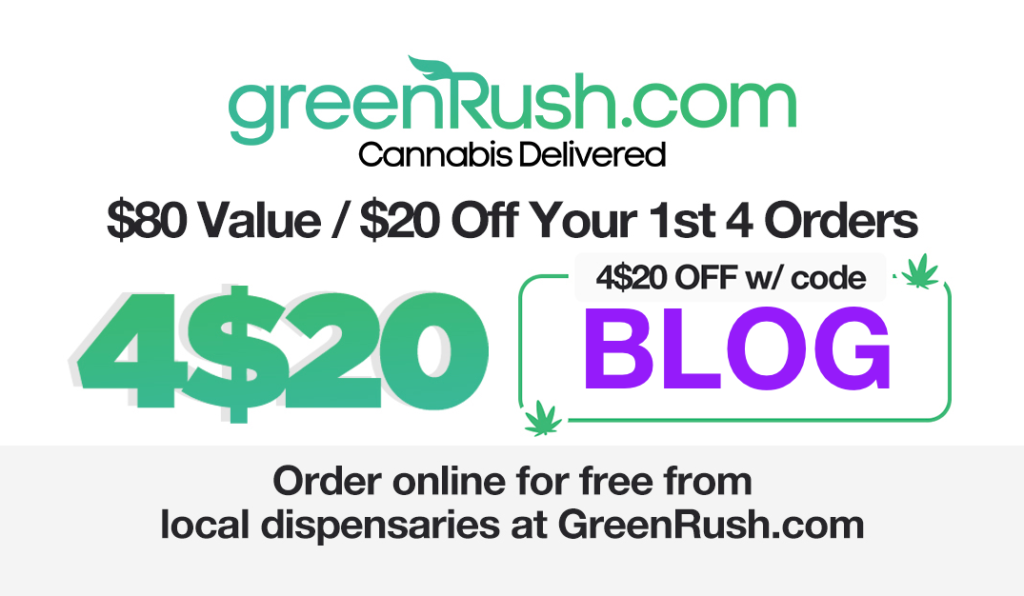 GreenRush | Get $80 in Free Weed California